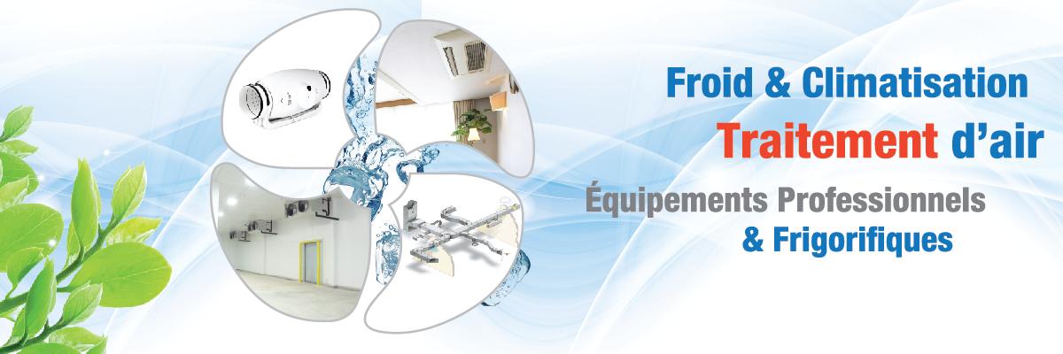 Froid et climatisation et traitement d'air équipement professionnel